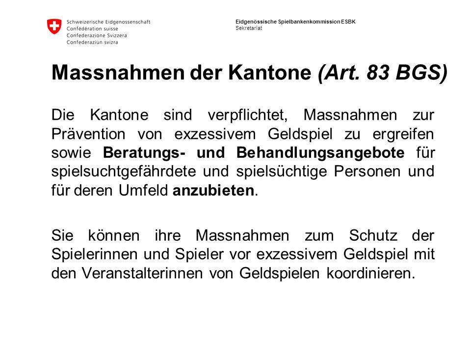 Massnahmen der Kantone (Art. 83 BGS)