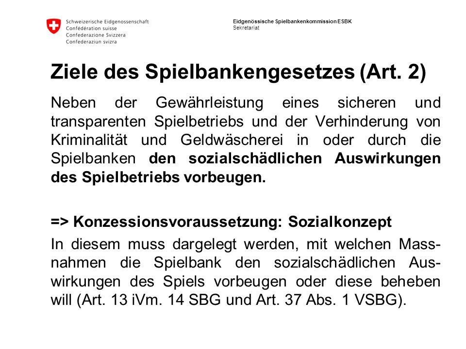 Ziele des Spielbankengesetzes (Art. 2)