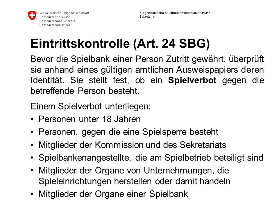 Eintrittskontrolle (Art. 24 SBG)