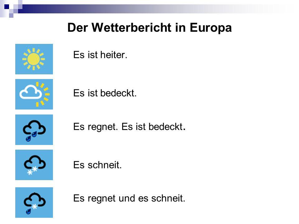 Der Wetterbericht in Europa