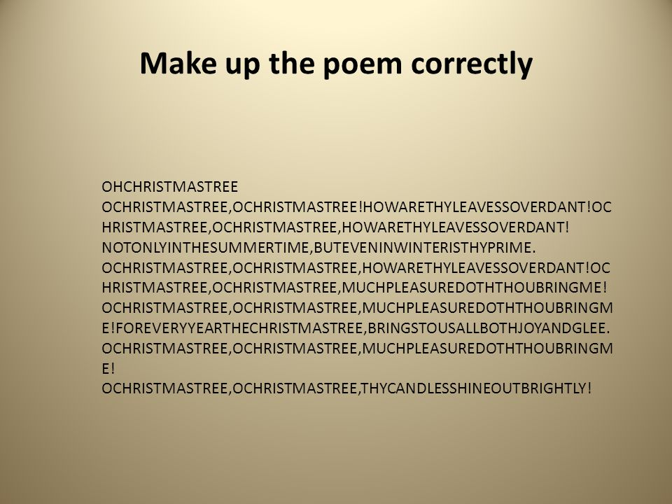 Make up the poem correctly