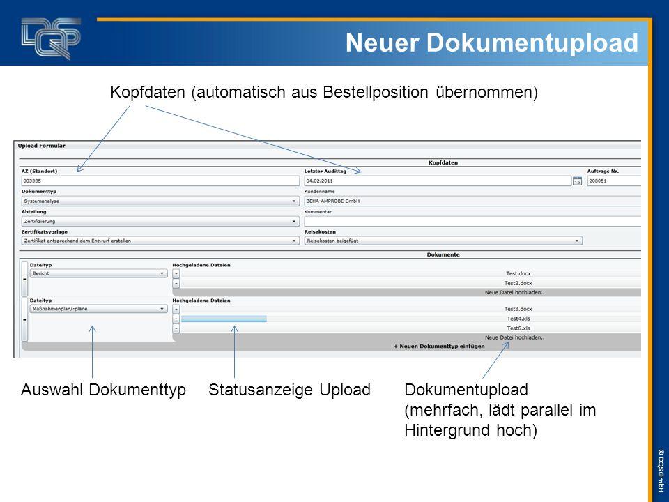 Neuer Dokumentupload Kopfdaten (automatisch aus Bestellposition übernommen) Auswahl Dokumenttyp. Statusanzeige Upload.