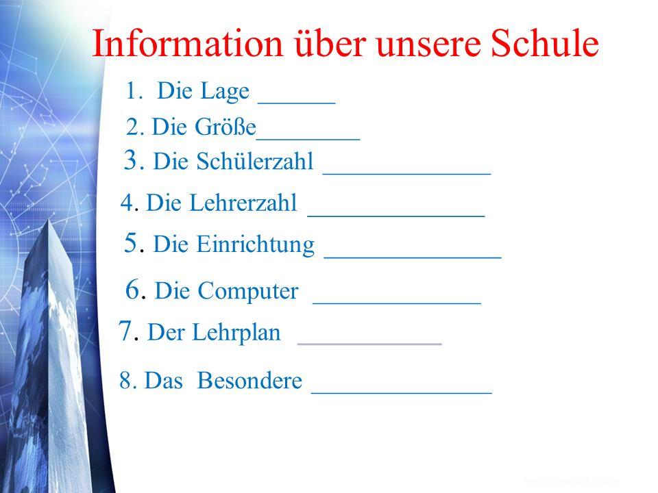 Information über unsere Schule