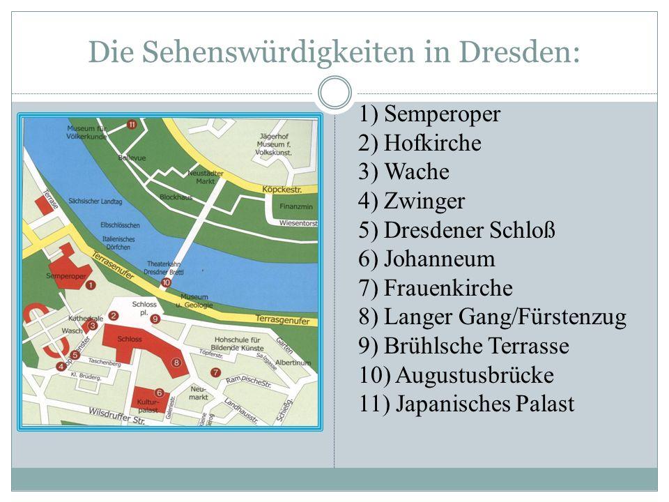 Die Sehenswürdigkeiten in Dresden: