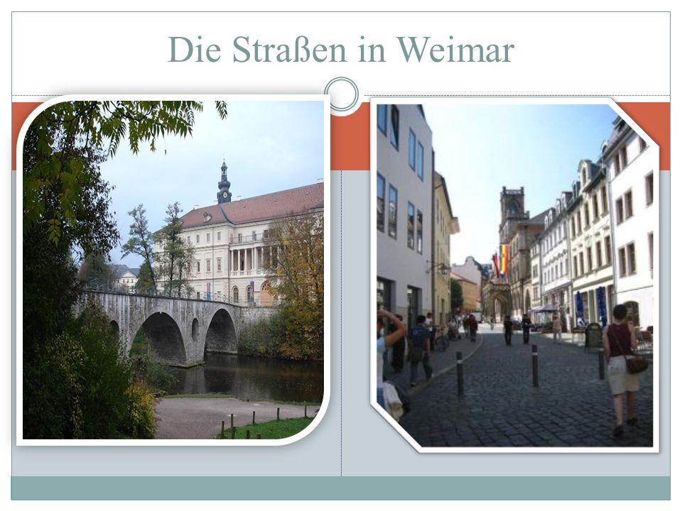Die Straßen in Weimar