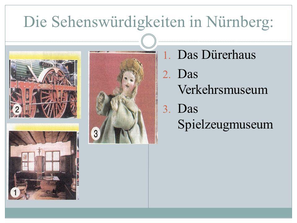 Die Sehenswürdigkeiten in Nürnberg: