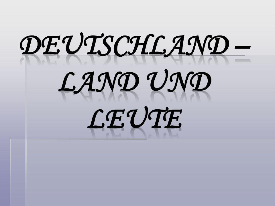 DEUTSCHLAND – LAND UND LEUTE