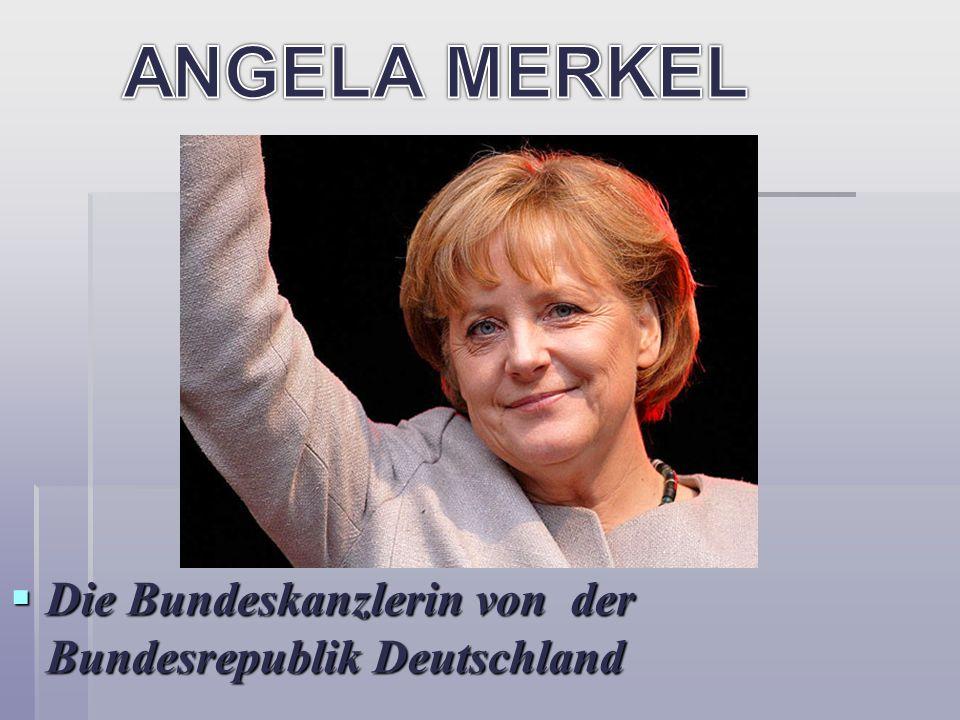 ANGELA MERKEL Die Bundeskanzlerin von der Bundesrepublik Deutschland