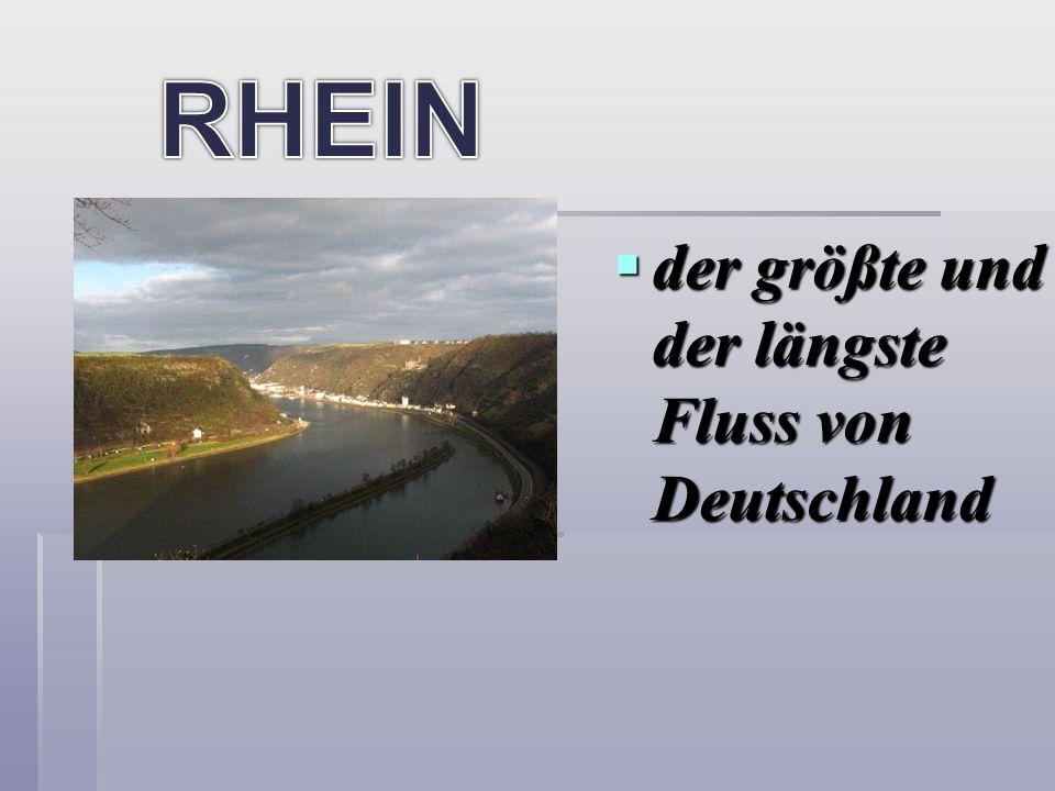 RHEIN der größte und der längste Fluss von Deutschland