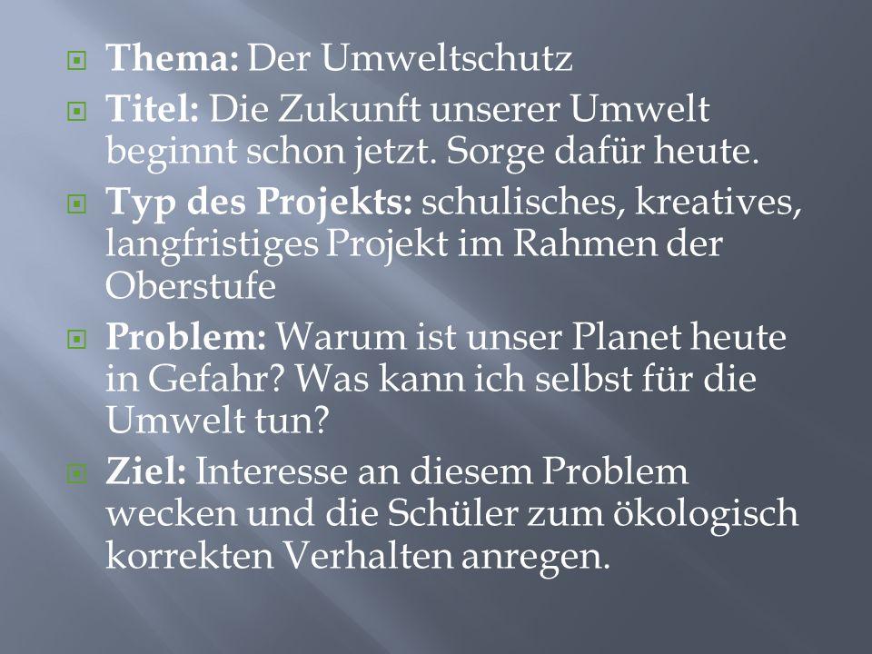 Thema: Der Umweltschutz