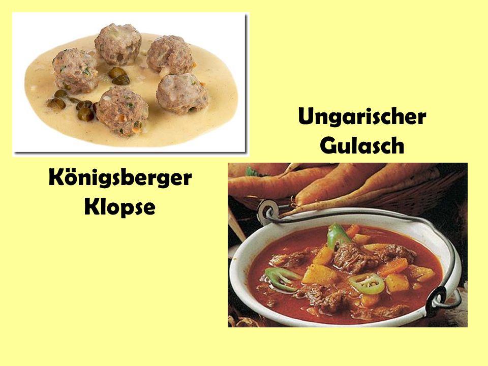 Ungarischer Gulasch Königsberger Klopse