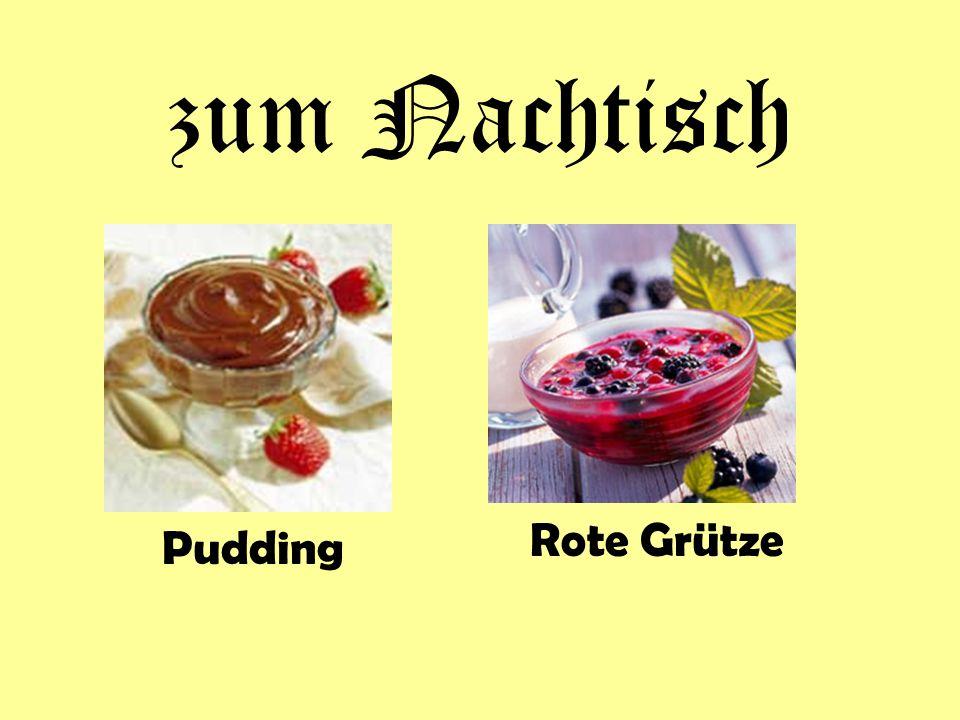 zum Nachtisch Rote Grütze Pudding