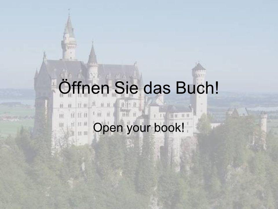 Öffnen Sie das Buch! Open your book!