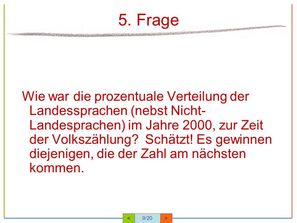5. Frage