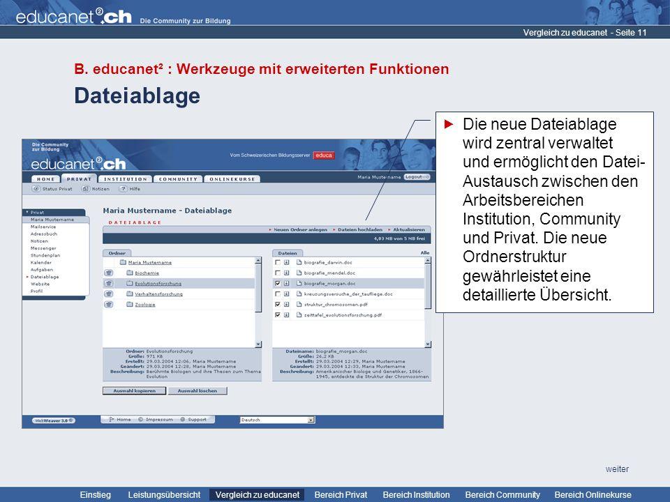 Vergleich zu educanet B. educanet² : Werkzeuge mit erweiterten Funktionen. Dateiablage.