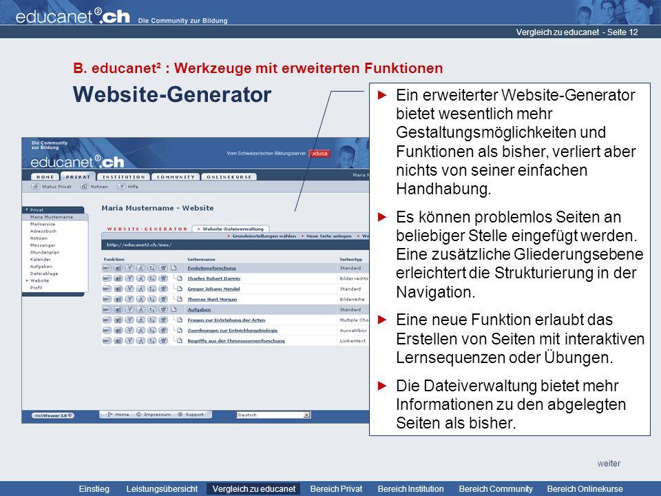 Vergleich zu educanet B. educanet² : Werkzeuge mit erweiterten Funktionen. Website-Generator.