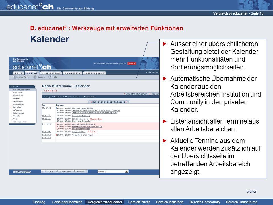 Vergleich zu educanet B. educanet² : Werkzeuge mit erweiterten Funktionen. Kalender.