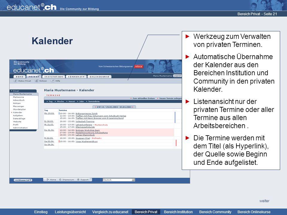 Kalender Werkzeug zum Verwalten von privaten Terminen.