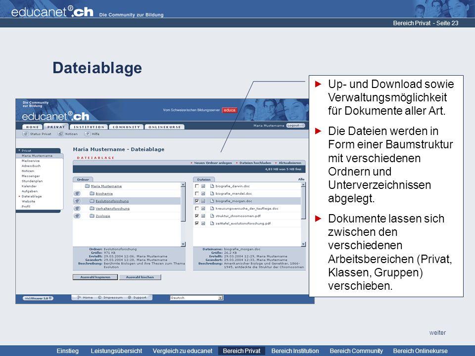 Bereich Privat Dateiablage. Up- und Download sowie Verwaltungsmöglichkeit für Dokumente aller Art.