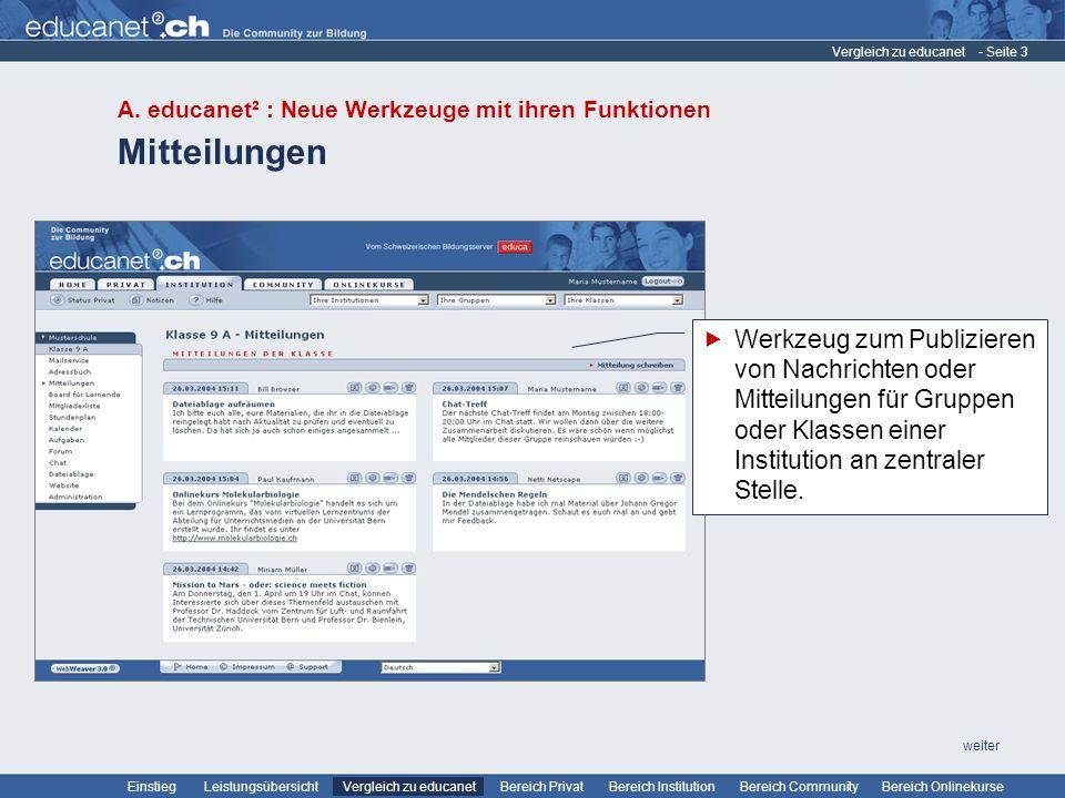 Vergleich zu educanet A. educanet² : Neue Werkzeuge mit ihren Funktionen. Mitteilungen.