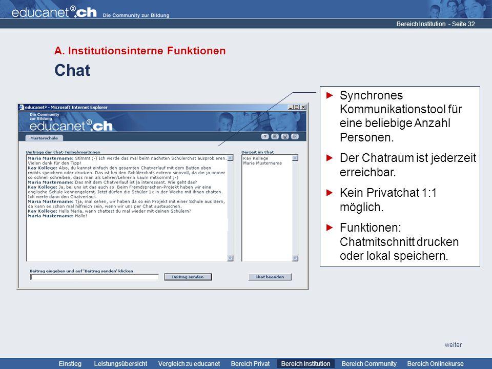Chat Synchrones Kommunikationstool für eine beliebige Anzahl Personen.