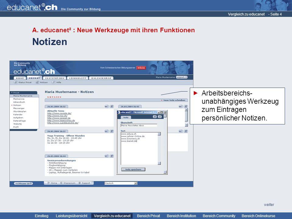 Vergleich zu educanet A. educanet² : Neue Werkzeuge mit ihren Funktionen. Notizen.