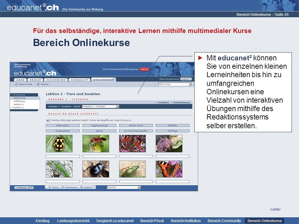 Bereich Onlinekurse Für das selbständige, interaktive Lernen mithilfe multimedialer Kurse. Bereich Onlinekurse.