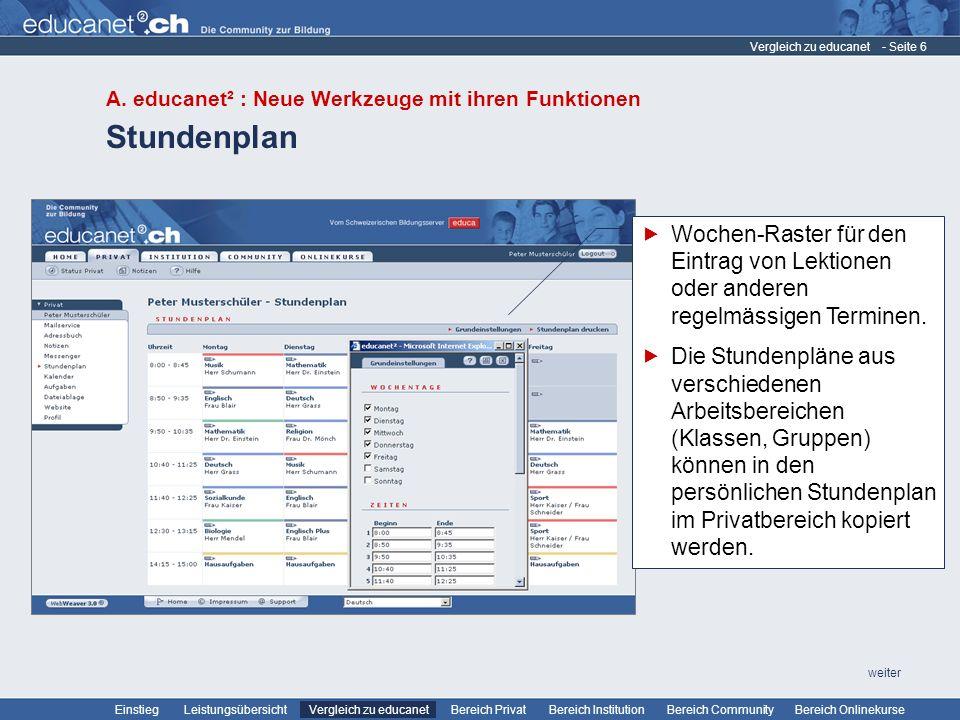 Vergleich zu educanet A. educanet² : Neue Werkzeuge mit ihren Funktionen. Stundenplan.