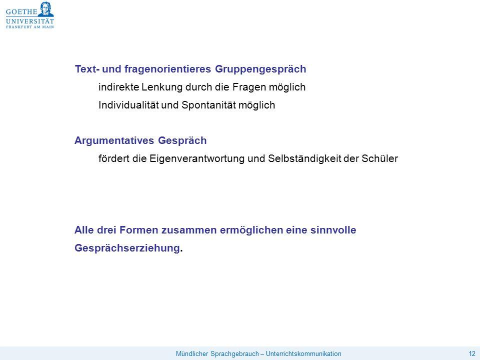 Text- und fragenorientieres Gruppengespräch