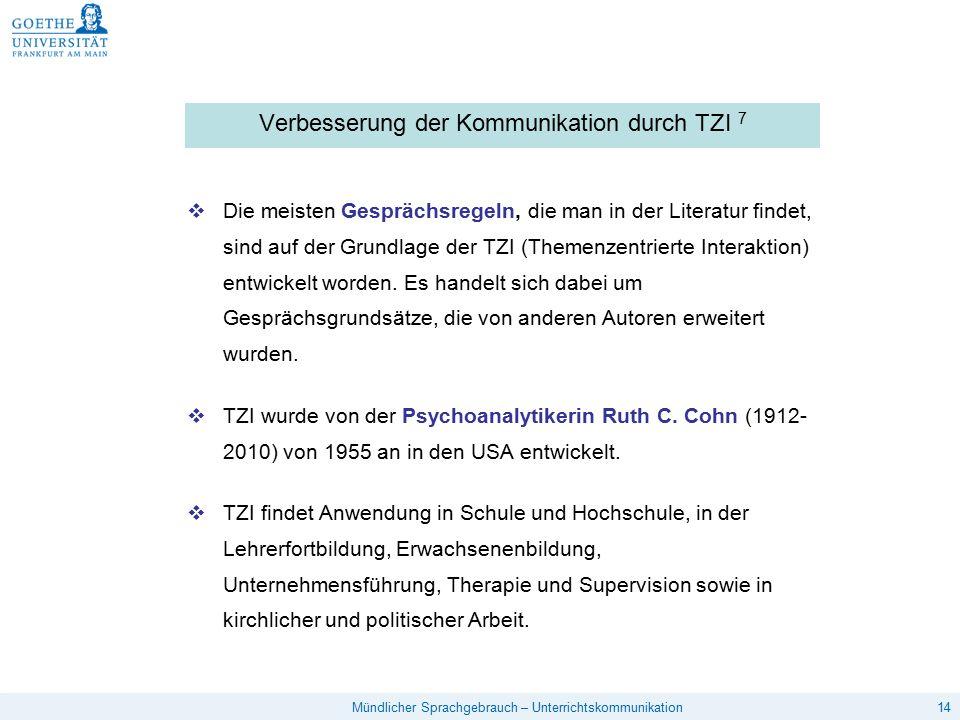 Verbesserung der Kommunikation durch TZI 7