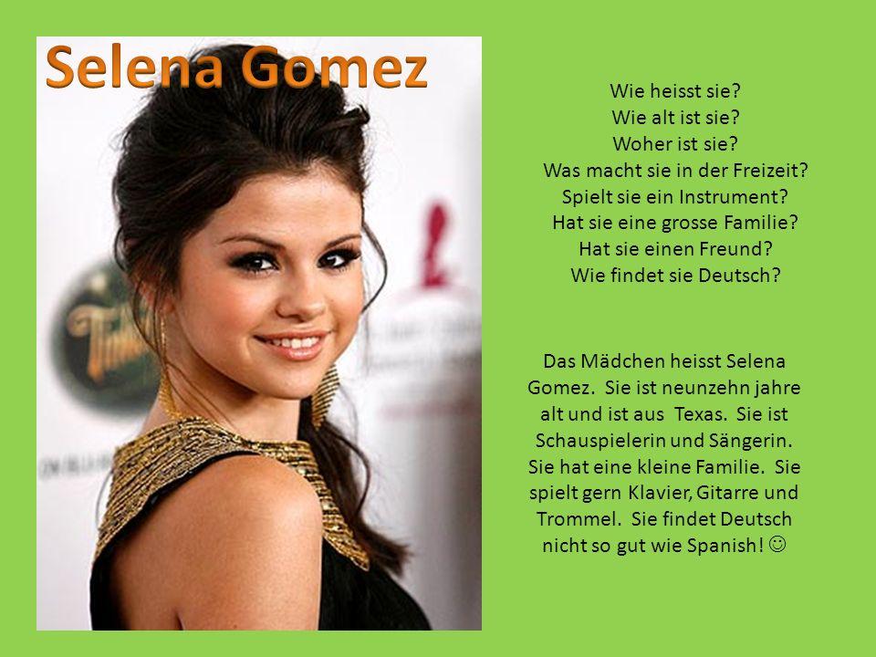 Selena Gomez Wie heisst sie Wie alt ist sie Woher ist sie