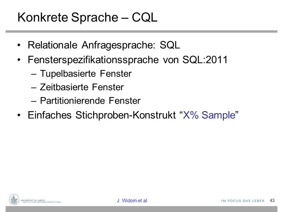 Konkrete Sprache – CQL Relationale Anfragesprache: SQL