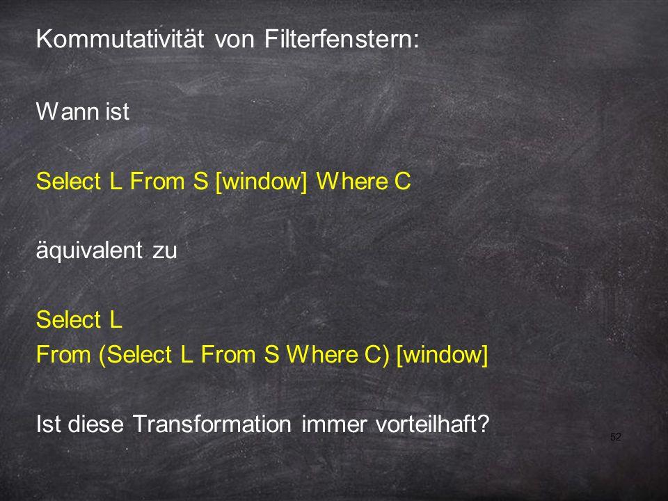 Kommutativität von Filterfenstern: