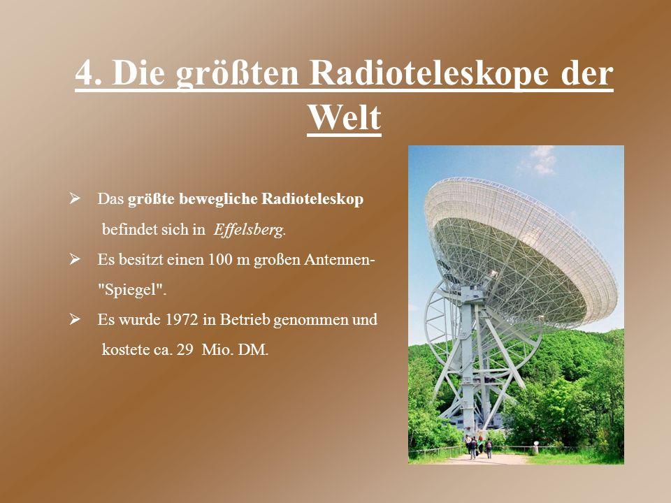 4. Die größten Radioteleskope der Welt