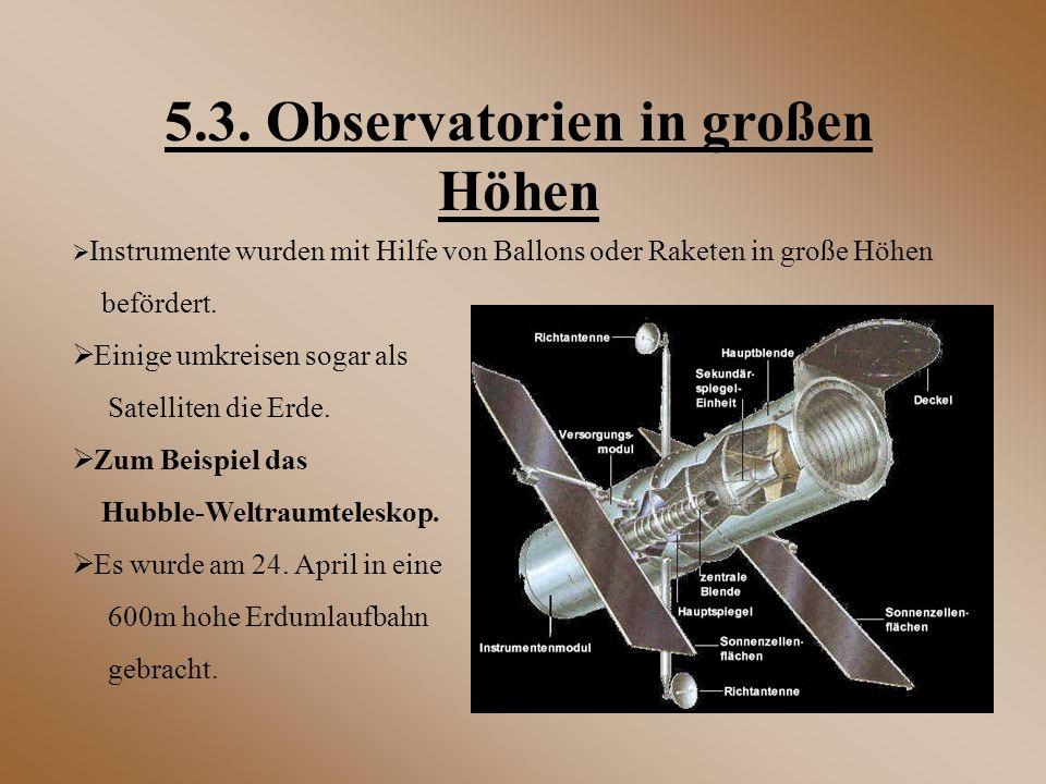 5.3. Observatorien in großen Höhen