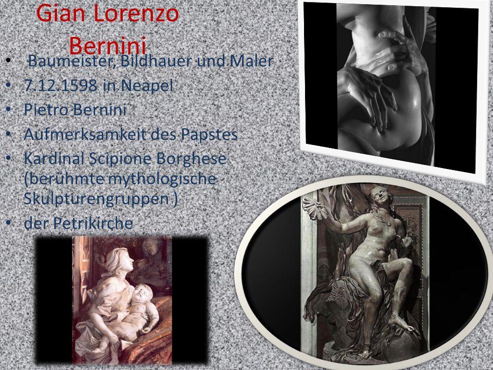 Gian Lorenzo Bernini Baumeister, Bildhauer und Maler
