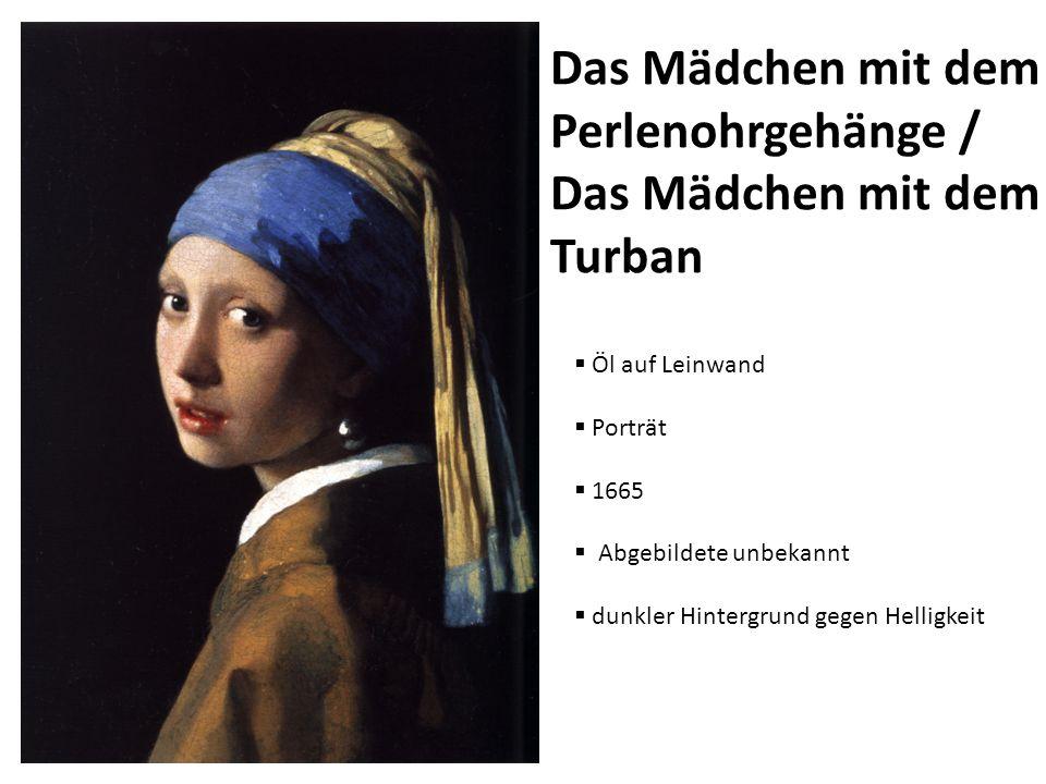 Das Mädchen mit dem Perlenohrgehänge / Das Mädchen mit dem Turban