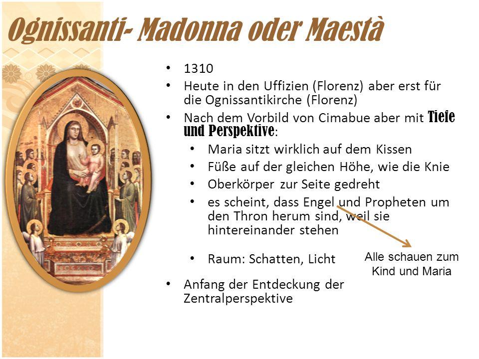 Ognissanti- Madonna oder Maestà