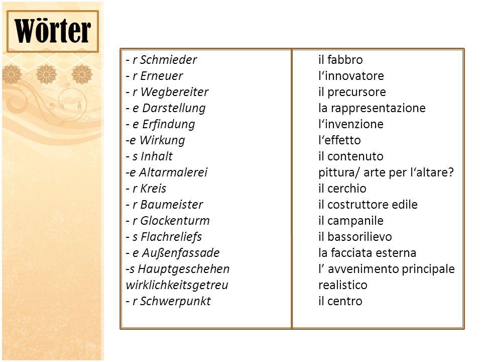 Wörter - r Schmieder il fabbro - r Erneuer l'innovatore
