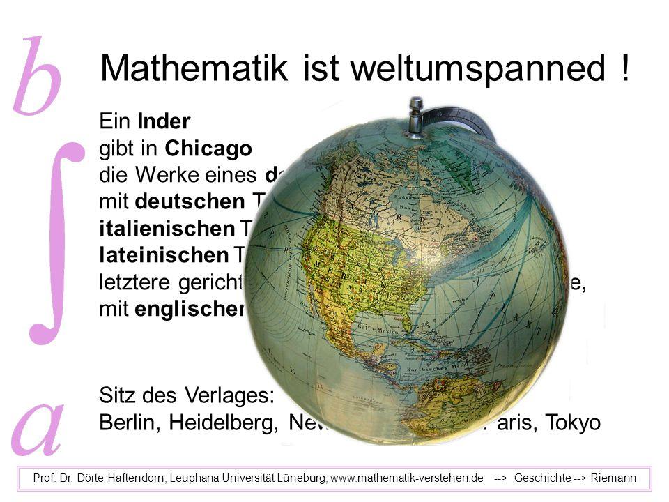 Mathematik ist weltumspanned !
