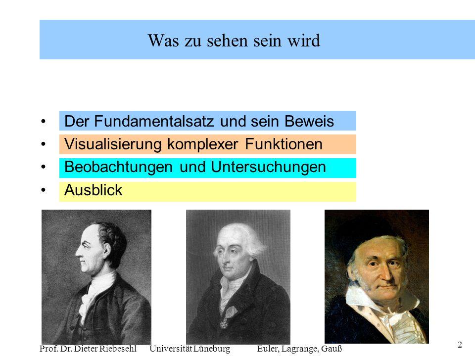 Prof. Dr. Dieter Riebesehl Universität Lüneburg