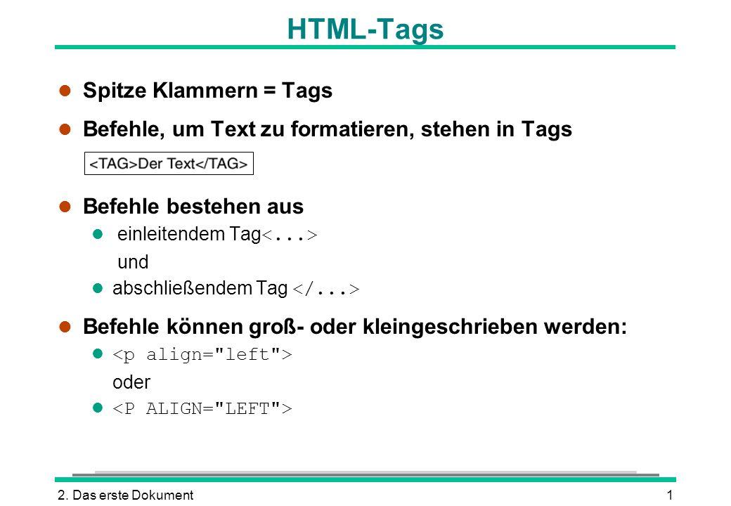 HTML-Tags Spitze Klammern = Tags