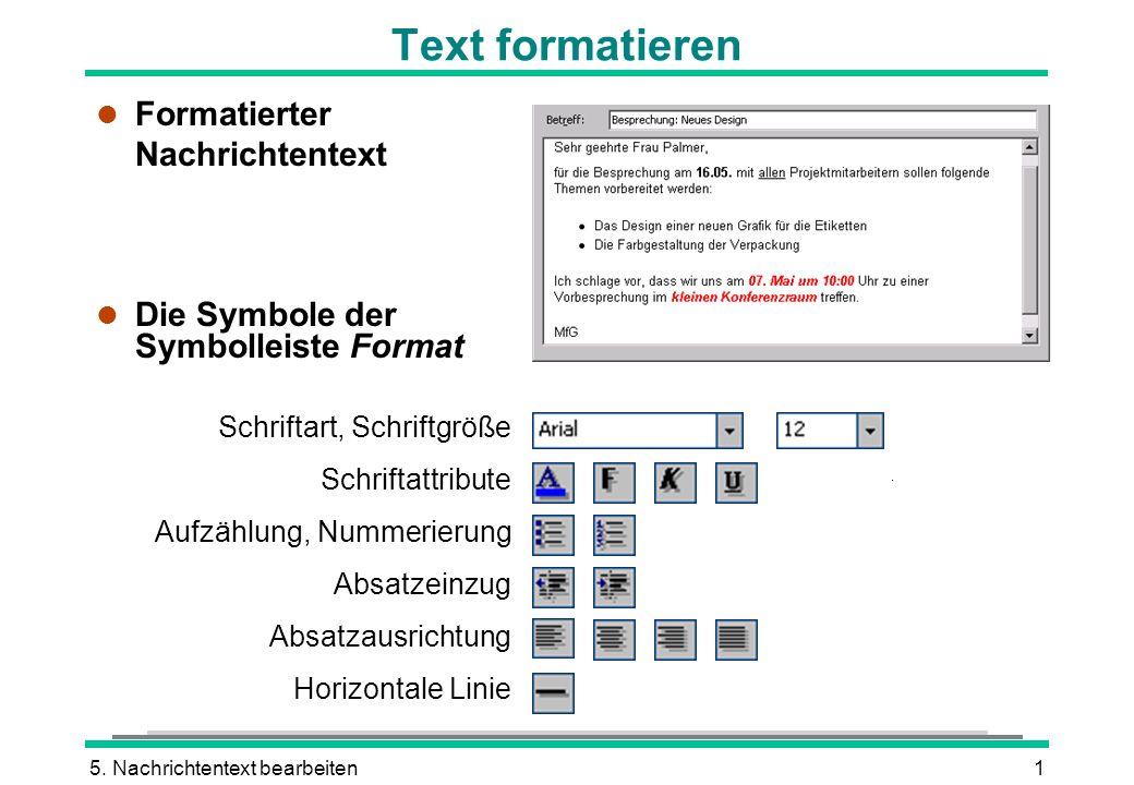 Text formatieren Formatierter Nachrichtentext