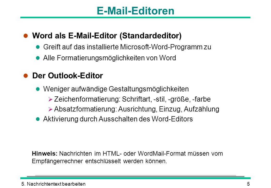 E-Mail-Editoren Word als E-Mail-Editor (Standardeditor)