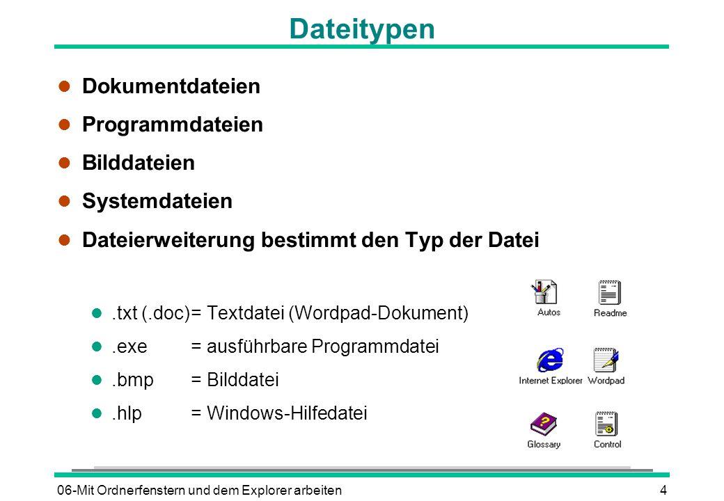 Dateitypen Dokumentdateien Programmdateien Bilddateien Systemdateien