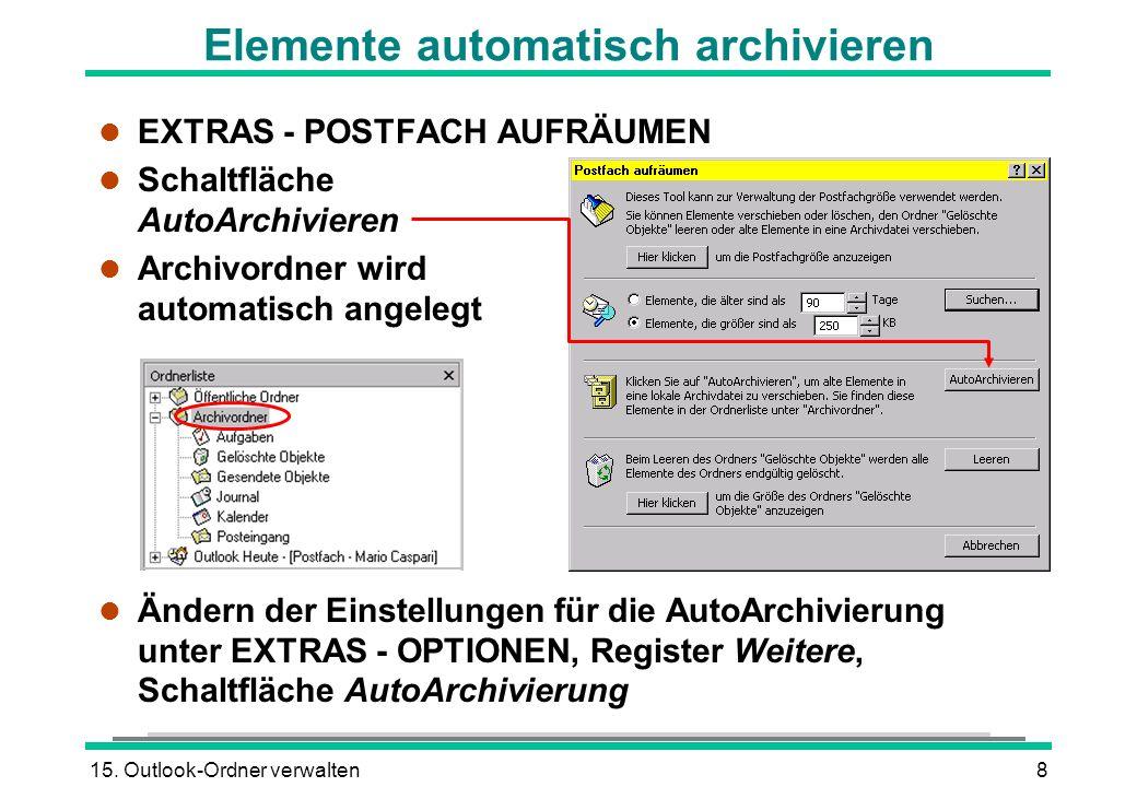 Elemente automatisch archivieren
