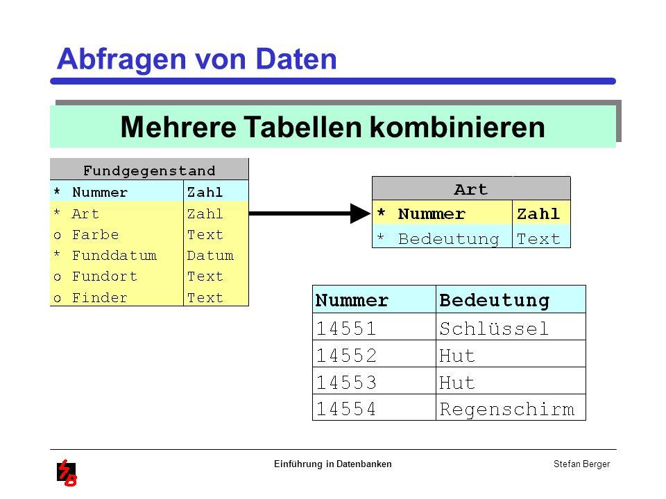 Mehrere Tabellen kombinieren Einführung in Datenbanken
