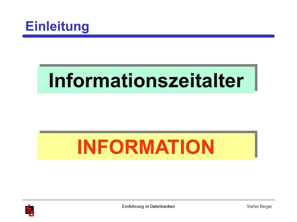 Informationszeitalter Einführung in Datenbanken