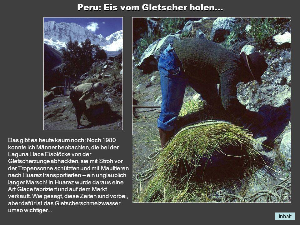 Peru: Eis vom Gletscher holen...
