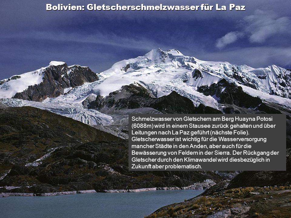 Bolivien: Gletscherschmelzwasser für La Paz